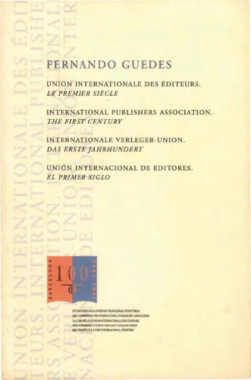 Fernando Guedes Union internationale des éditeurs, le premier siècle